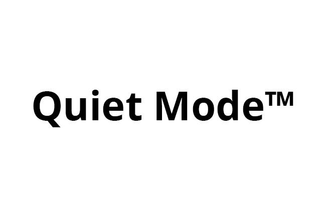 Quiet Mode